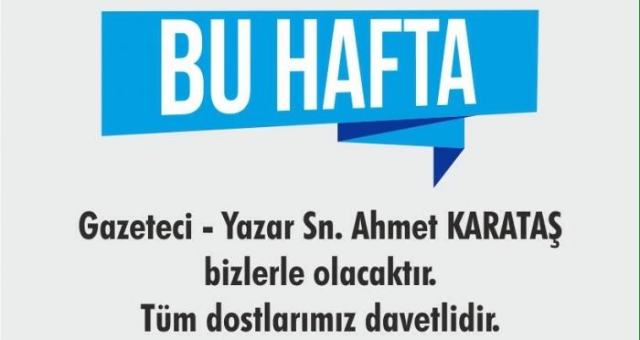 Bodrum'da Cuma Sohbetleri gazeteci yazar Ahmet Karataş ile devam ediyor
