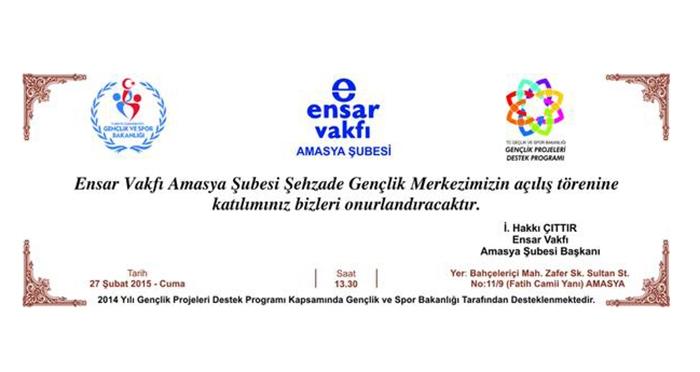 Amasya Şehzade Gençlik Merkezi Açılışı