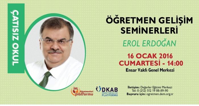 Öğretmen Gelişim Seminerleri Erol Erdoğan ile devam ediyor