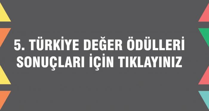 Türkiye Değer Ödülleri Sonuçları Açıklandı!