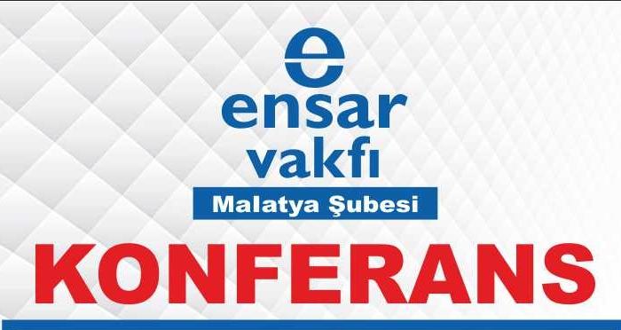 Ensar Vakfı'ndan konferans: Malatya'da Prof. Dr. Ahmet Polat'ın katılımı ile '15 Temmuz ve İdeal Gençlik' konuşulacak