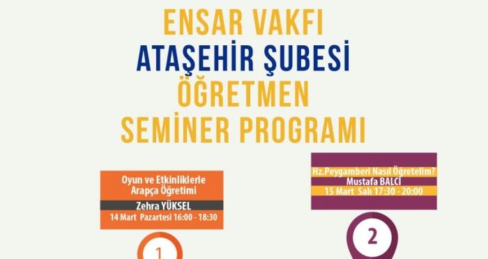 Ensar Vakfı Ataşehir Şubesi'nde Mart ayı Öğretmen Seminerleri başlıyor