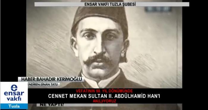 Vefatının 98. yıl dönümünde Sultan Abdülhamid anıldı