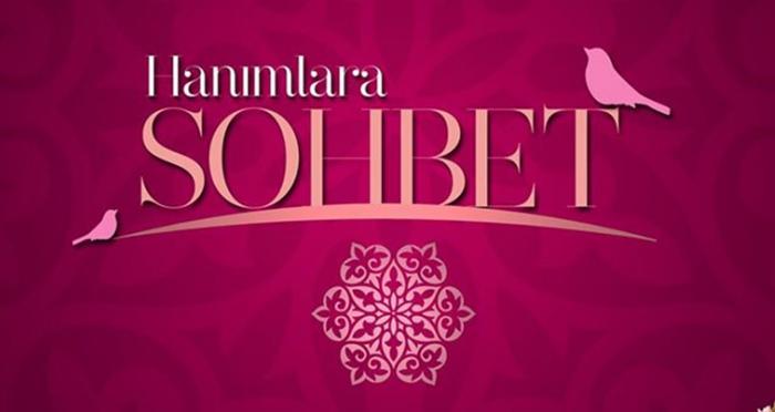 Ensar Vakfı Turgutlu Şubesi'nde her Salı günü 'Hanımlara Sohbet' programı devam ediyor