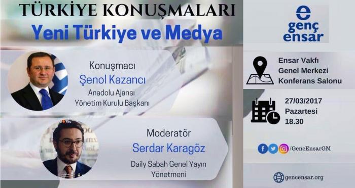 Türkiye Konuşmaları'nda Anadolu Ajansı Yönetim Kurulu Başkanı Şenol Kazancı gençlerin konuğu oluyor