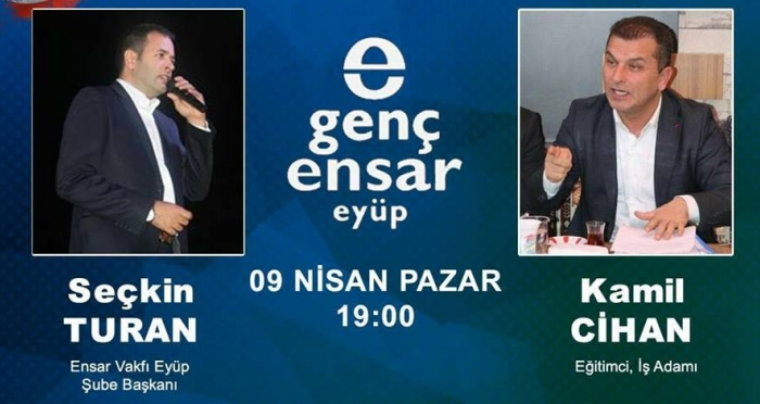Eyüp Genç Ensar'dan 'Yeni Türkiye Yolunda 16 Nisan'ın Önemi' başlıklı panele davetlisiniz