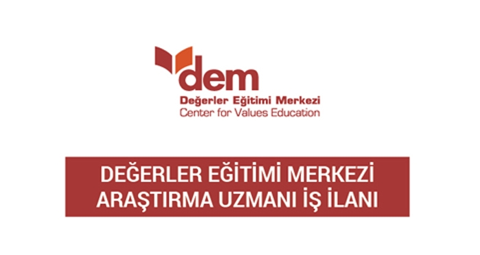 Değerler Eğitimi Merkezi Araştırma Uzmanı İş İlanı