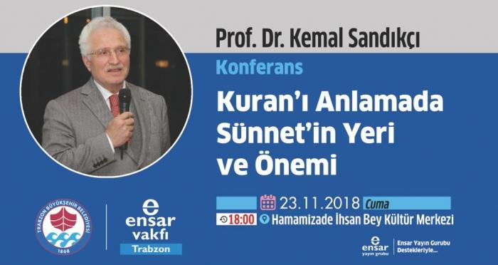 Kur'an-ı Kerim'i Anlamada Sünnet'in Yeri ve Önemi Konferansı Trabzon'da Gerçekleşti
