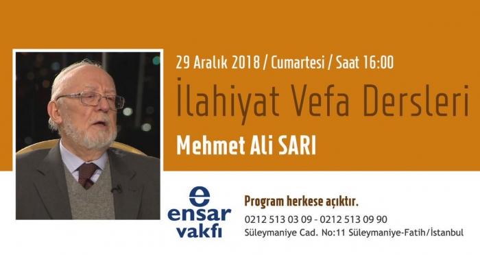 İlahiyat Vefa Derslerinin Aralık ayı konuğu Prof. Dr. Mehmet Ali Sarı