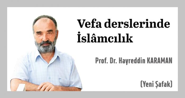 Prof. Dr. Hayrettin Karaman Köşe Yazısında 'Vefa Dersleri'ni Anlattı