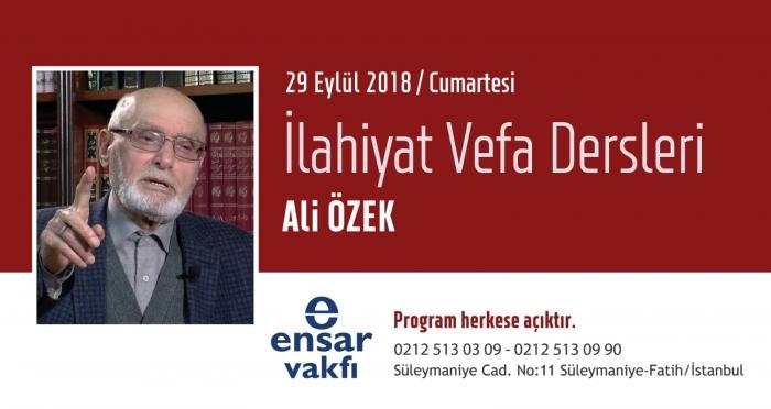 İlahiyat Vefa Dersleri'nin Eylül Ayı Programı'nın Konuğu 'Prof. Dr. Ali Özek'