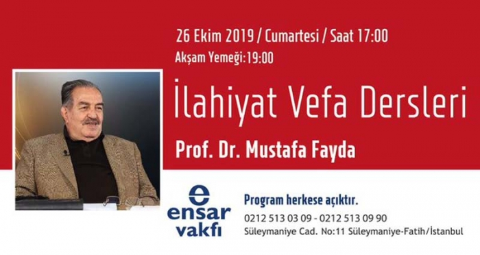 İlahiyat Vefa Dersleri'nin Ekim Ayı Konuğu Prof. Dr. Mustafa Fayda