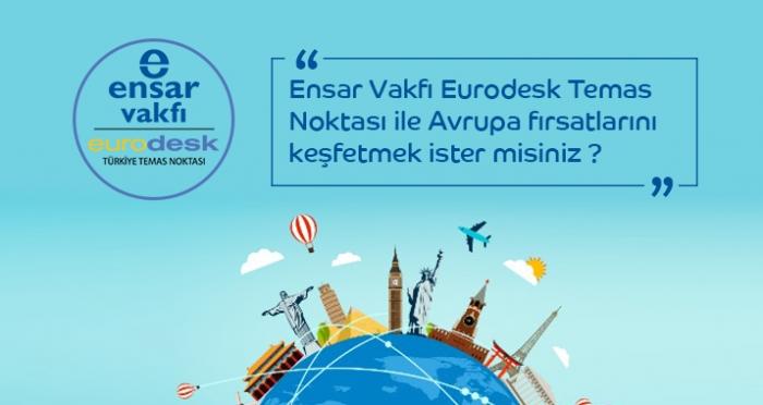 Eurodesk ile Avrupa fırsatlarını keşfetmek ister misin?