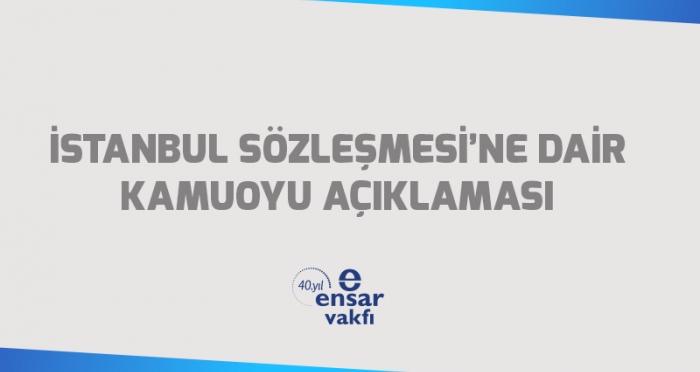 İstanbul Sözleşmesi'ne Dair Kamuoyu Açıklaması
